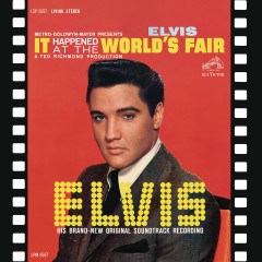 It Happened at the World's Fair (Original Soundtrack) - Elvis Presley