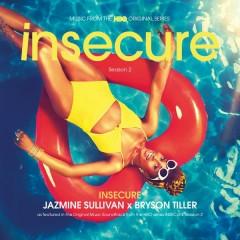 Insecure - Jazmine Sullivan,Bryson Tiller