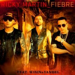 Fiebre - Ricky Martin,Wisin,Yandel