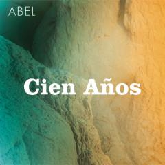 Cien Anõs - Abel Pintos
