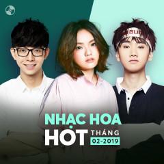 Nhạc Hoa Hot Tháng 02/2019