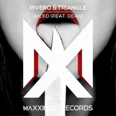 WICKD (Single) - Rivero, Triangle