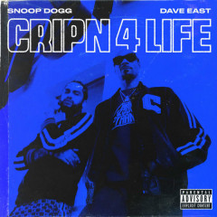 Cripn 4 Life (Single) - Snoop Dogg, Dave East