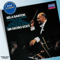 Bartok: Concerto for Orchestra etc - Chicago Symphony Orchestra,Sir Georg Solti