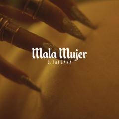 Mala Mujer (Single) - C. Tangana