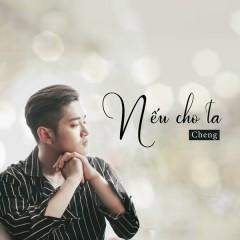 Nếu Cho Ta (Single)