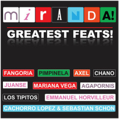 Greatest Feats - Miranda!