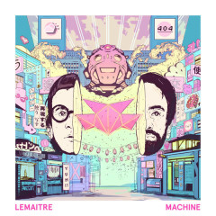 Machine (Coucheron Remix) - Lemaitre