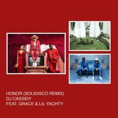 Honor (Solidisco Remix) - DJ Cassidy,Grace,Lil Yachty