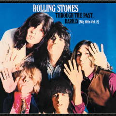 Through The Past Darkly (Big Hits Vol.2) - The Rolling Stones