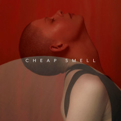 Cheap Smell (Single)