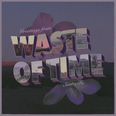 Waste Of Time (Single) - Lostboycrow, Bea Miller