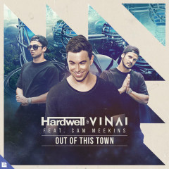 Out Of This Town (Single) - Hardwell, VINAI