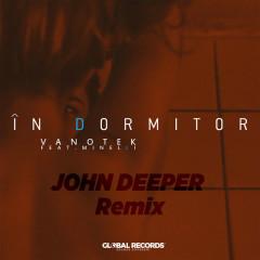 In Dormitor (John Deeper Remix)
