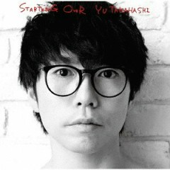 STARTING OVER - Yu Takahashi