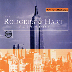 The Rogers & Hart Songbook: We'll Have Manhattan - Various Artists