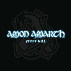 First Kill - Amon Amarth