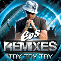 Try Try Try (Remixes)