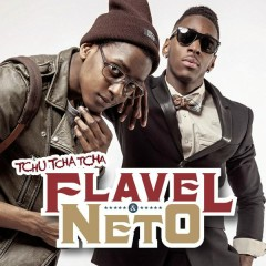 Tchu Tcha Tcha (Version française) - Flavel & Neto