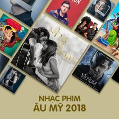 Nhạc Phim Âu Mỹ 2018 - Various Artists