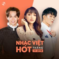 Nhạc Việt Hot Tháng 11/2018 - Various Artists