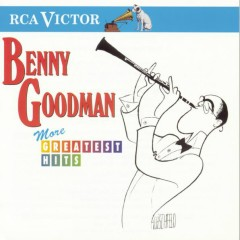 More Greatest Hits - Benny Goodman
