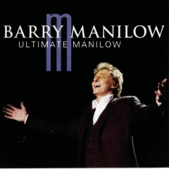 Ultimate Manilow - Barry Manilow