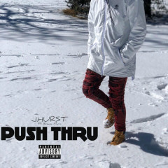 Push Thru (Single) - J.Hurst