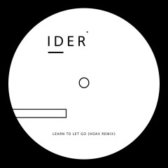 Learn To Let Go - IDER