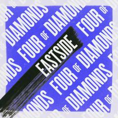 Eastside (Single) - Four Of Diamonds