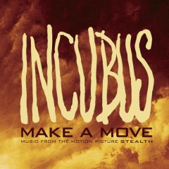 Make A Move - Incubus