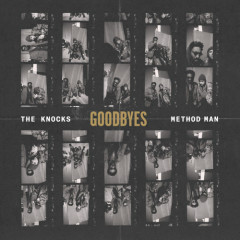 Goodbyes (Single) - The Knocks