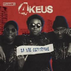 La Vie Continue - 4Keus