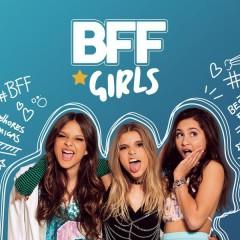 BFF - BFF Girls