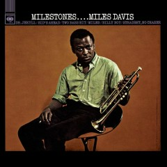 Milestones (Mono) - Miles Davis