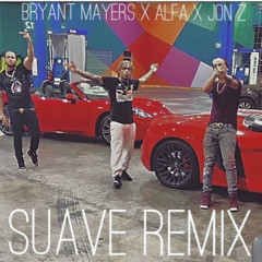 Suave (Remix) - Bryant Mayers