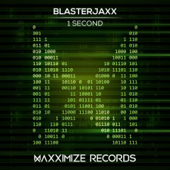 1 Second (Single) - BlasterJaxx