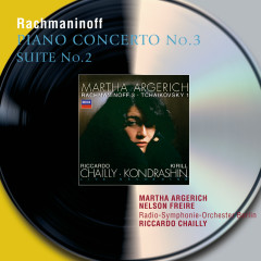 Rachmaninov: Piano Concerto No.3; Suite No.2 for 2 Pianos - Martha Argerich,Nelson Freire,Radio-Symphonie-Orchester Berlin,Riccardo Chailly