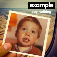 Say Nothing (Remixes) - Example