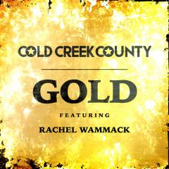 Gold - Cold Creek County, Rachel Wammack