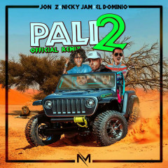 Pali 2 (Single) - Mym, Jon Z, Ele A El Dominio