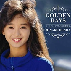Golden Days CD1 - Minako Honda