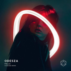 Falls (Kaskade Remix) - ODESZA