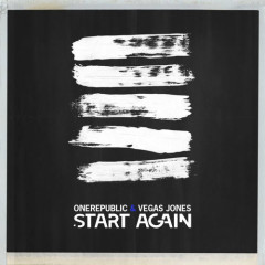 Start Again (Single) - OneRepublic, Vegas Jones