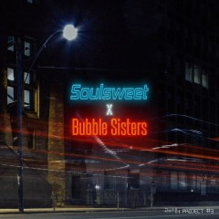 Thanks Project # 3 (Single) - Soul Sweet, Bubble Sisters