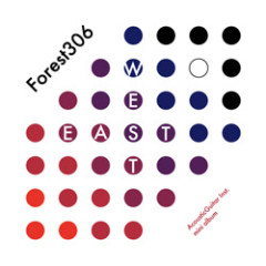EAST WEST - Forest306