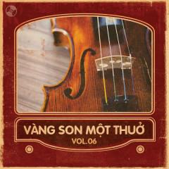 Vàng Son Một Thuở Vol 6 - Various Artists