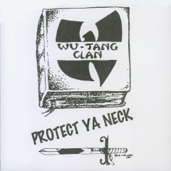 Protect Ya Neck - Wu-Tang Clan