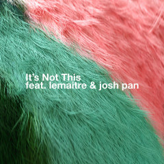 It's Not This (Single) - Bearson, Lemaitre