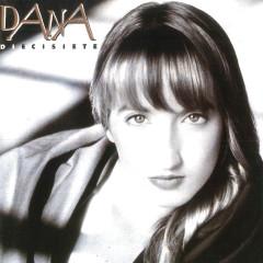 Diecisiete - Dana